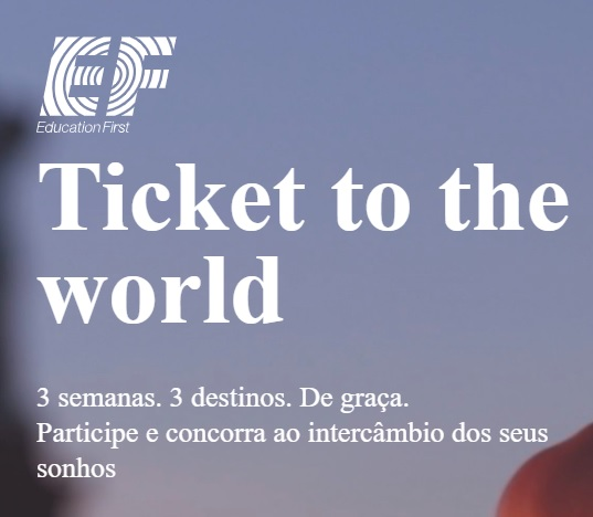 Promoção Ef Ticket To The World