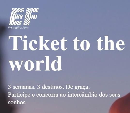 Promoção Ef Ticket To The World