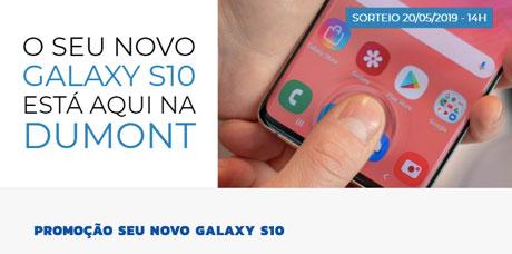 Promoção Dumont Fm Seu Novo Galaxy S10