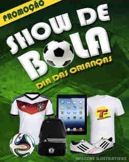 Promoção Show De Bola Dia Das Crianças