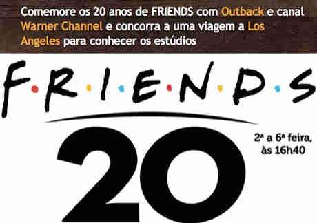 Promoção Outback Steakhouse Friends 20 Anos
