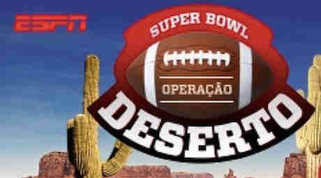 Promoção Espn Super Bowl No Deserto:
