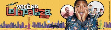 Promoção Você No Lollapalooza