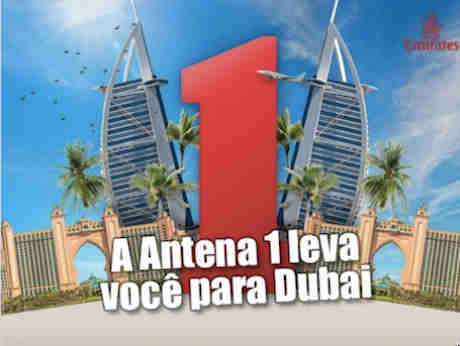 Promoção A Antena 1 Leva Você Para Dubai