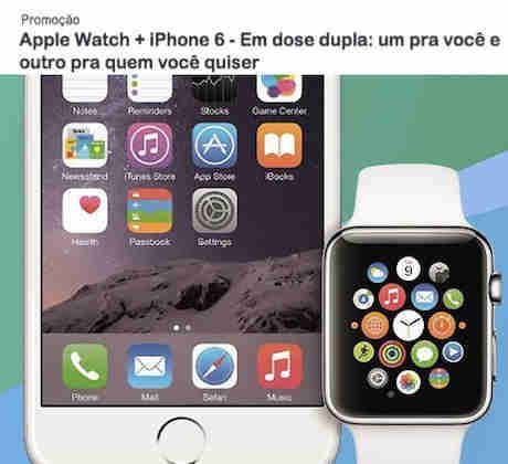 Promoção Apple Watch + Iphone 6 Em Dose Dupla