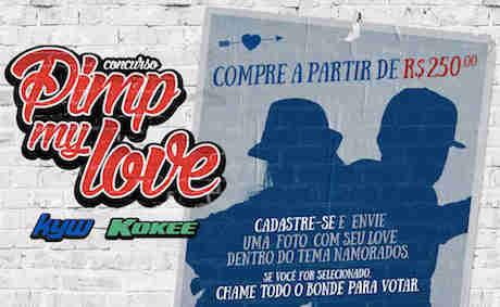 Promoção Pimp My Love