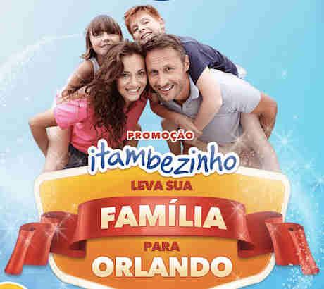 Promoção Itambezinho Leva Sua Família Para Orlando