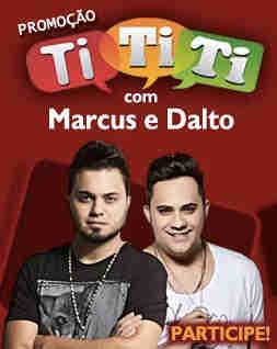 Promoção Ti Ti Ti Transamérica Com Marcus E Dalto