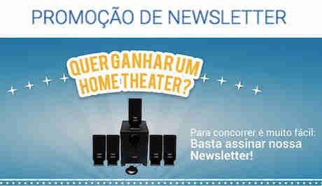 Promoção Newsletter Quer Ganhar Um Home Theater?