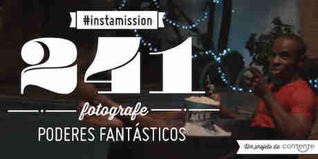 Promoção Instamission 241 Fotografe Poderes Fantásticos