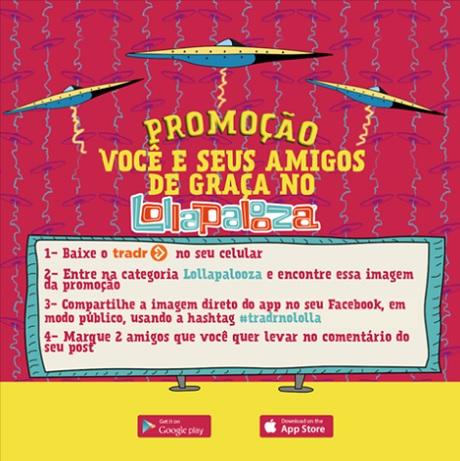 Promoção Você E Seus Amigos De Graça No Lollapaloza