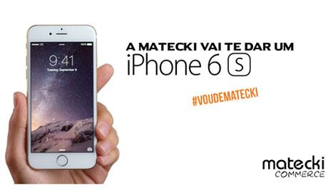 Promoção Matecki Vai Te Dar Um Iphone 6s