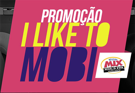 Promoção Mix Fm I Like To Mobi