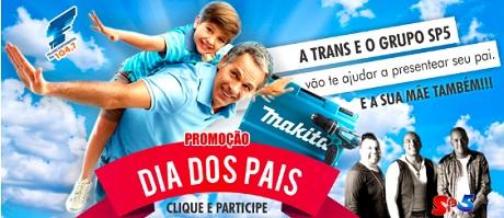 Promoção Transcontinental Fm Dia Dos Pais