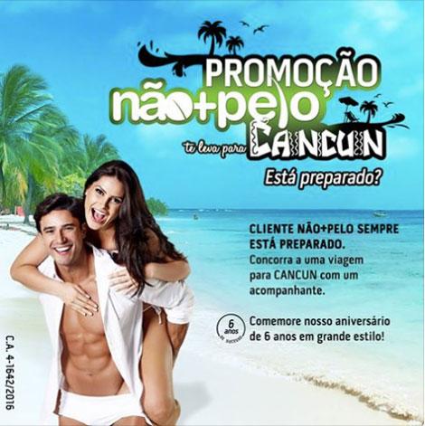 Promoção Não+pelo Te Leva Para Cancun