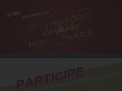 Promoção Itaipava Sua História De Verão Merece Música