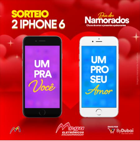 Sorteio: Concorra A Dois Iphones 6 Para O Mês Dos Namorados!