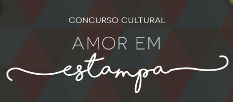 Concurso Cultural Amor Em Estampa
