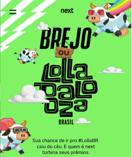 Promoção Next Brejo Ou Lollapalooza Br