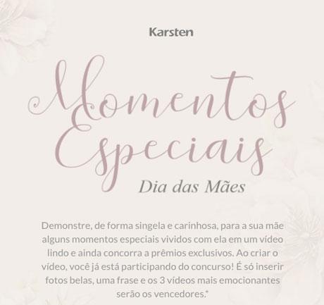 Promoção Karsten Momentos Especiais Dia Das Mães
