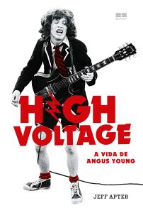 Livro - High Voltage. A Vida De Angus Young | R$28